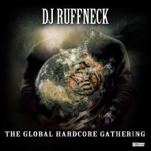 DJ Ruffneck - The Global Hardcore Gathering (2011) [FLAC]