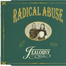 Radical Abuse - Jealousy (1995) [FLAC]