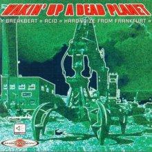 VA - Wakin' Up A Dead Planet (1993)