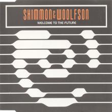 Shimmon & Woolfson - Welcome To The Future (1997) (FLAC)