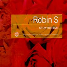 Robin S - Show Me Love (Remixes) (1997) [FLAC]
