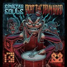 Sinister Souls - Beat The Drum Hard (2012) [FLAC]