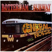 General Noise - Rotterdam Subway (1992) [FLAC]