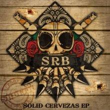 SRB - Solid Cervezas EP (2012) [FLAC]