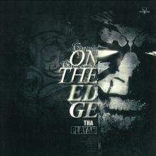 Tha Playah - On The Edge/Clockwork (2012) [FLAC]