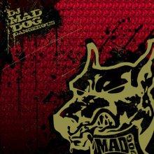 DJ Mad Dog - Dangerous (2006) [FLAC]