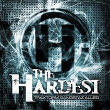 Traxtorm Gangstaz Allied - The Hardest (2011) [FLAC]