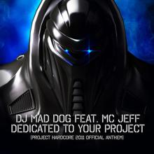 DJ Mad Dog feat. MC Jeff - Dedicated To Your Project (2011) [FLAC]