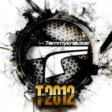 Tommyknocker - T-2012 (2012) [FLAC]