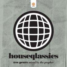 The Prophet - Houseqlassics Ten Years (2009) [FLAC]