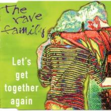 The Rave Family - Lets Get Together Again (1995) [FLAC]