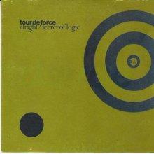 Tour De Force - Alright / Secret Of Logic (1997) (FLAC)