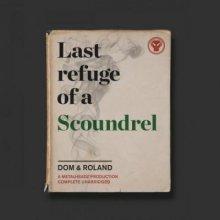 Dom & Roland - Last Refuge of a Scoundrel (2016) [FLAC]