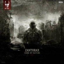 Zanthrax - Dark By Nature - Mental - B (2014) [FLAC]