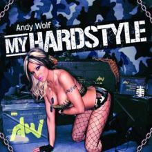 Andy Wolf - My Hardstyle (2011) [APE]