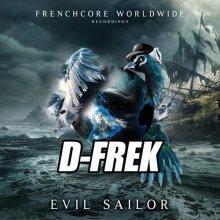 D-Frek - Evil Sailor (2020) [FLAC]