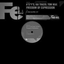 A*S*Y*S & Kai Tracid & Tom Wax - Freedom Of Expression (2020) [FLAC]