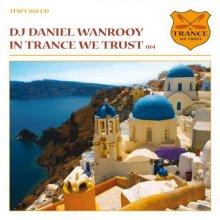 VA - In Trance We Trust 014  DJ Daniel Wanrooy (2009) [FLAC]