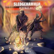 Rejecta & MC Nolz - Sledgehammer (2021) [FLAC]