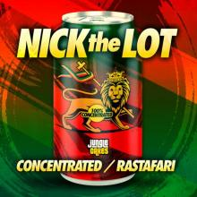 Nick The Lot - Concentrated / Rastafari (2020) [FLAC]