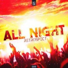 Retrospect - All Night (Edit) (2021) [FLAC]