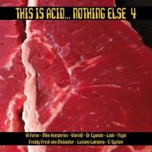 VA - This Is Acid... Nothing Else 4 (2017) [FLAC]