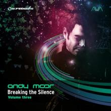 VA - Breaking The Silence Volume Three  Andy Moor (2014) [FLAC]