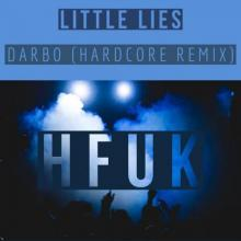 Darbo - Little Lies (Hardcore Remix) (2021) [FLAC]