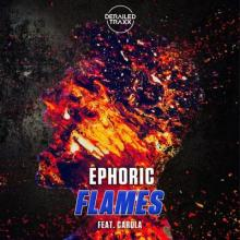 Ephoric & Carola - Flames (2021) [FLAC]