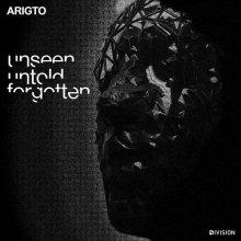 Arigto - Unseen, Untold, Forgotten (2020) [FLAC]
