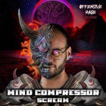 Mind Compressor - Scream (2021) [FLAC]