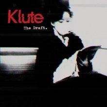 Klute - The Draft (2013) [FLAC]