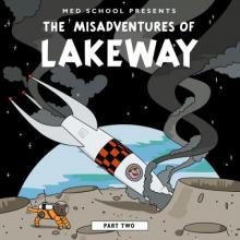 Lakeway - The Misadventures Of Lakeway (Part 2) (2019) [FLAC]