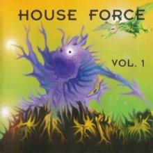 VA - House Force Vol. 1 (1993) [FLAC]