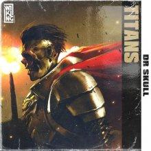 Dr Skull - Titans (2020) [FLAC]
