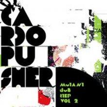 Cardopusher - Mutant Dubstep Vol 2 (2008) [FLAC] download