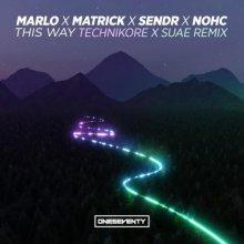 VA - This Way (Technikore & Suae Remix) (Edit) (2021) [FLAC]