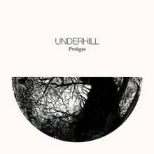 Underhill - Prologue (2014) [FLAC]