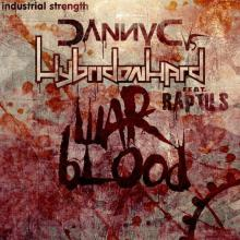 Danny C & Hybridonhard Feat Raptus - War Blood (2020) [FLAC]