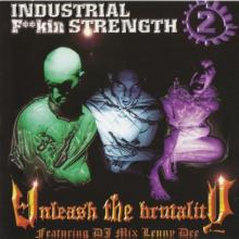 VA - Industrial F**kin Strength 2 - Unleash The Brutality (1998) [FLAC]