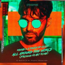 R3Hab X Atc - All Around The World (La La La) (Brennan Heart Remix) (2019) [FLAC]
