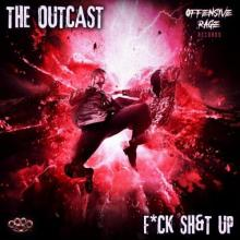 The Outcast - Fuck Shit Up (2021) [FLAC]