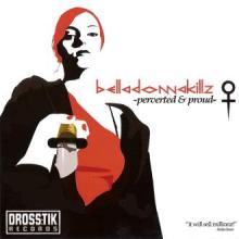 Belladonnakillz - Perverted & Proud (2005) [FLAC]