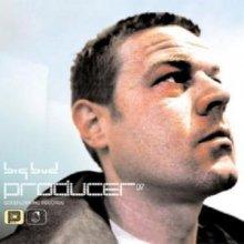 Big Bud - Producer 07 (2004) [FLAC]