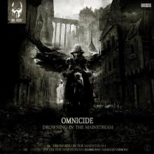 Omnicide - Drowning In The Mainstream