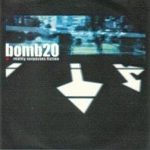 Bomb 20 - Reality Surpasses Fiction (2003) [FLAC]