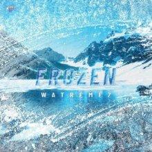 Watremez - Frozen (Edit) (2021) [FLAC]