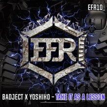 Badject & Yoshiko - Take It As A Lesson (2020) [FLAC]