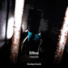 Diffuse - Exhaustion (2020) [FLAC]