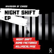 Invasion Of Chaos - Night Shift (2020) [FLAC]